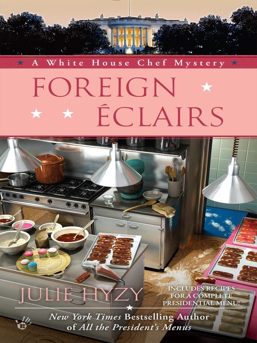 Title details for Foreign Éclairs by Julie Hyzy - Wait list
