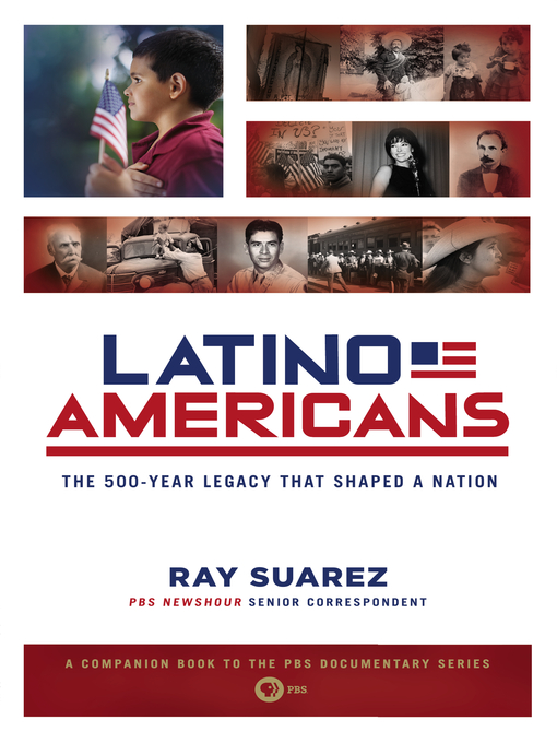 Title details for Latino Americans by Ray Suarez - Available