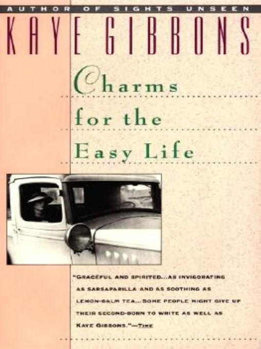 Title details for Charms for the Easy Life by Kaye Gibbons - Wait list