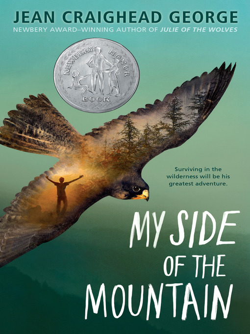 Title details for My Side of the Mountain by Jean Craighead George - Available