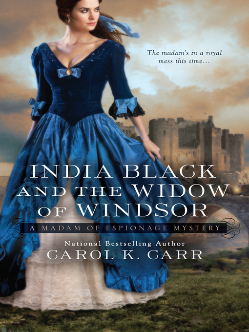 Title details for India Black and the Widow of Windsor by Carol K. Carr - Wait list