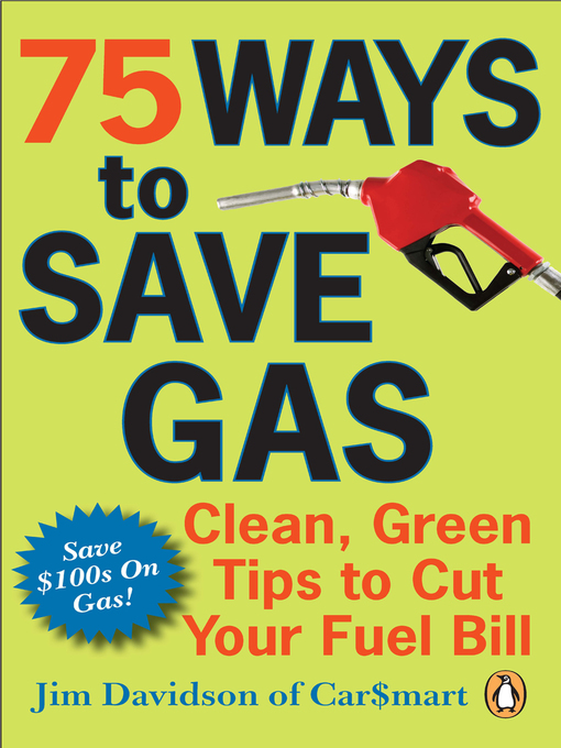 Title details for 75 Ways To Save Gas by Jim Davidson - Wait list