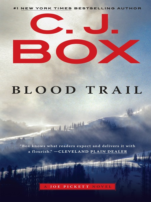 Title details for Blood Trail by C. J. Box - Wait list