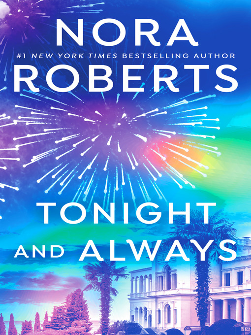 Title details for Tonight and Always by Nora Roberts - Available