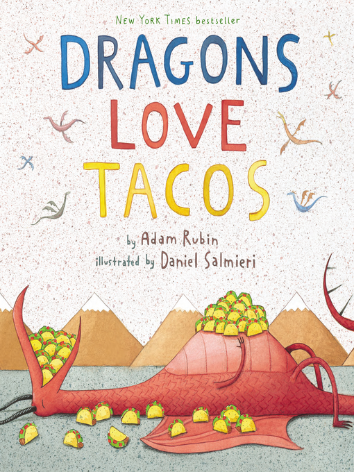 Title details for Dragons Love Tacos by Adam Rubin - Wait list