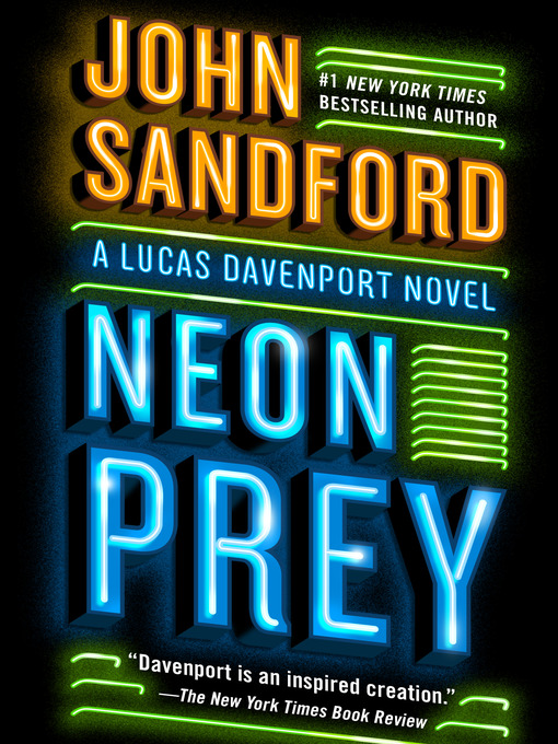 Title details for Neon Prey by John Sandford - Wait list