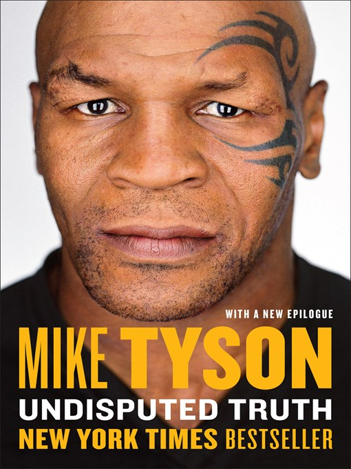 Title details for Undisputed Truth by Mike Tyson - Available