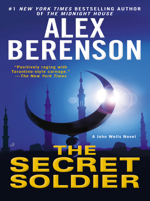 Title details for The Secret Soldier by Alex Berenson - Available