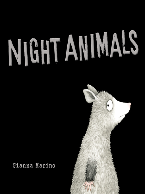Title details for Night Animals by Gianna Marino - Wait list