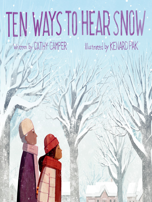 Title details for Ten Ways to Hear Snow by Cathy Camper - Available