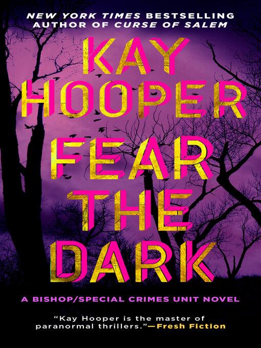 Title details for Fear the Dark by Kay Hooper - Wait list