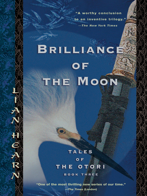 Title details for Brilliance of the Moon by Lian Hearn - Wait list