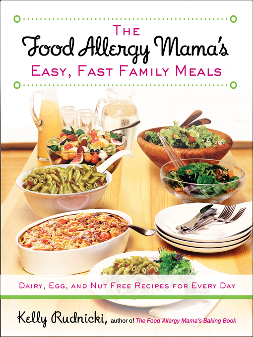 Kids the food allergy mamas easy fast family meals national title details for the food allergy mamas easy fast family meals by kelly rudnicki forumfinder Gallery