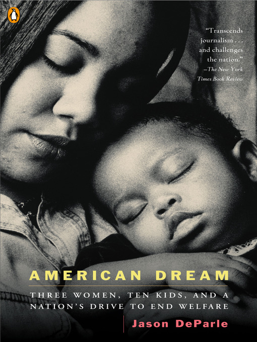 Title details for American Dream by Jason DeParle - Wait list