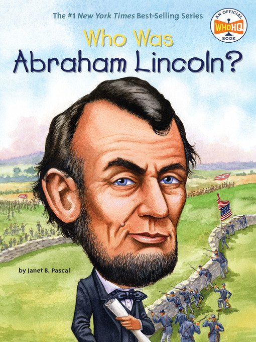 Title details for Who Was Abraham Lincoln? by Janet B. Pascal - Wait list