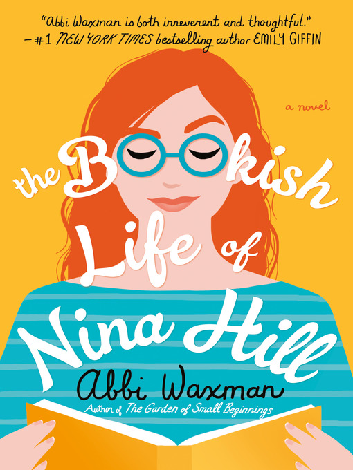 Title details for The Bookish Life of Nina Hill by Abbi Waxman - Wait list