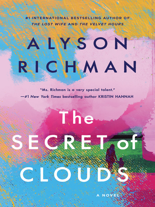 Title details for The Secret of Clouds by Alyson Richman - Available