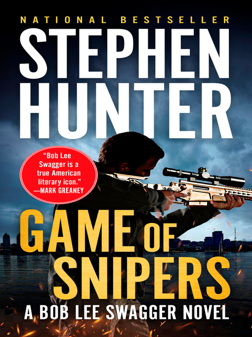 Title details for Game of Snipers by Stephen Hunter - Wait list