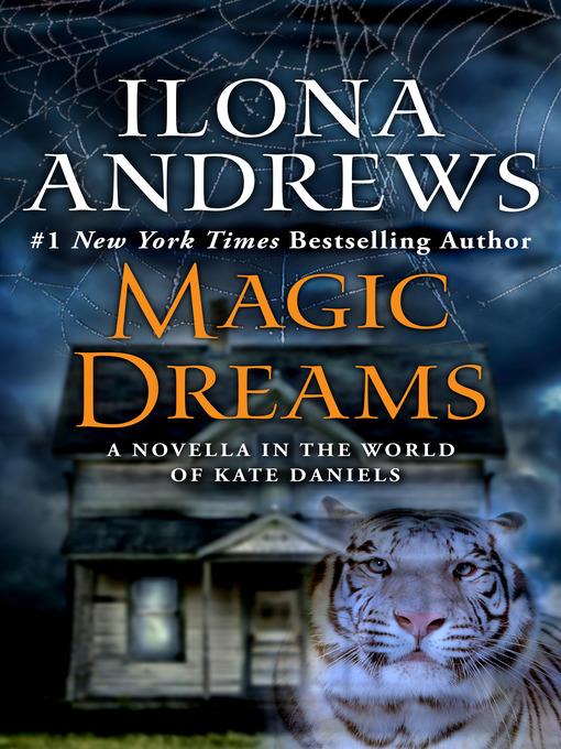 Title details for Magic Dreams by Ilona Andrews - Wait list