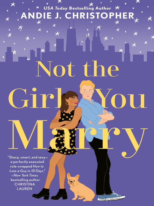Title details for Not the Girl You Marry by ANDIE J. CHRISTOPHER - Available