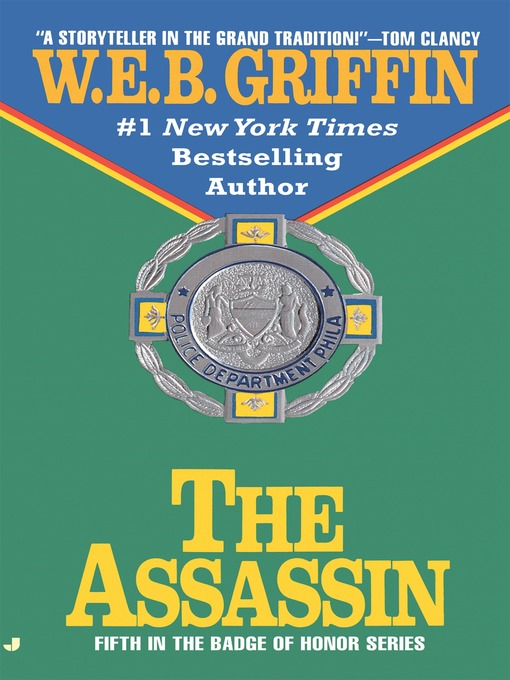 Title details for The Assassin by W.E.B. Griffin - Available