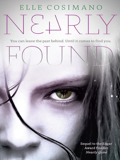 Title details for Nearly Found by Elle Cosimano - Available