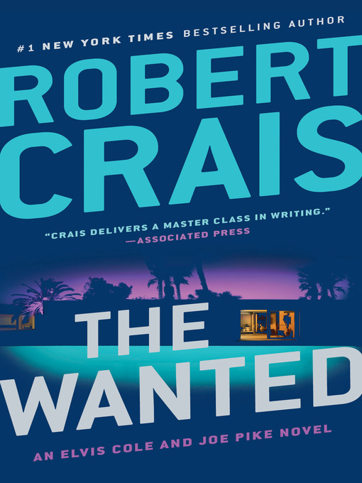 Title details for The Wanted by Robert Crais - Available