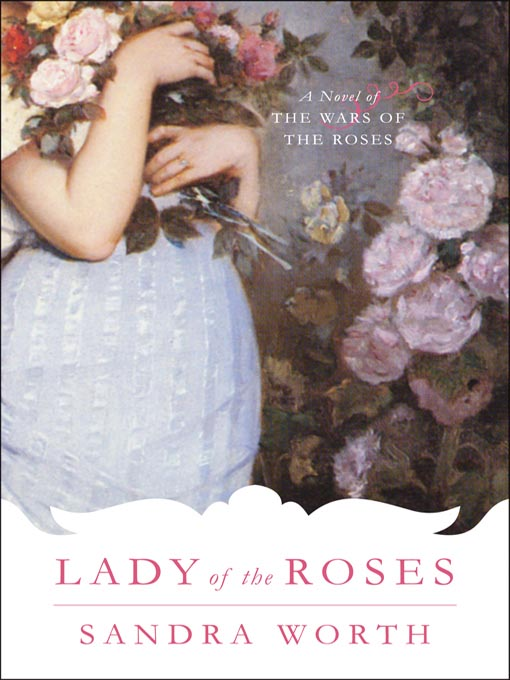 Title details for Lady of the Roses by Sandra Worth - Available