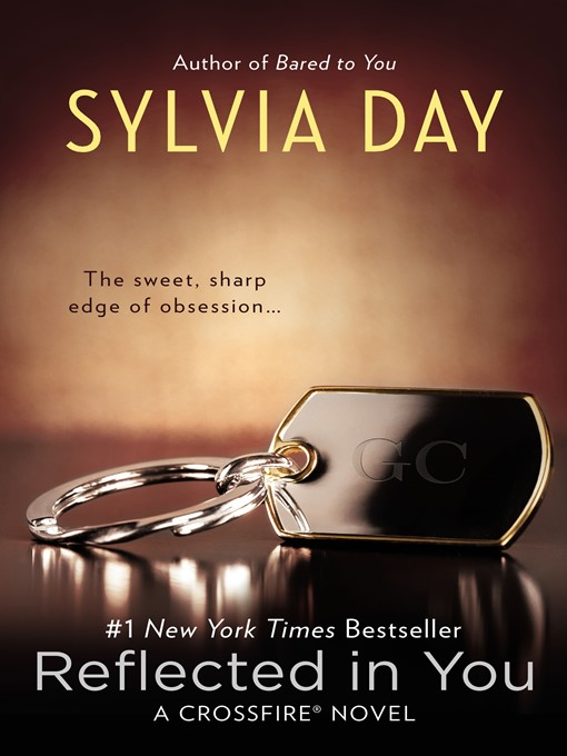 Title details for Reflected in You by Sylvia Day - Wait list