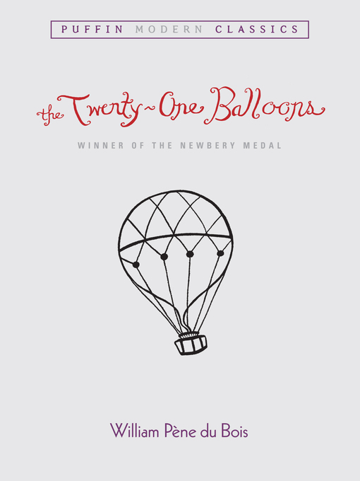 Title details for The Twenty-One Balloons PMC by William Pene du Bois - Available