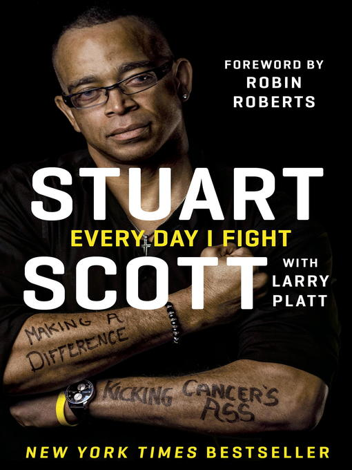 Title details for Every Day I Fight by Stuart Scott - Available