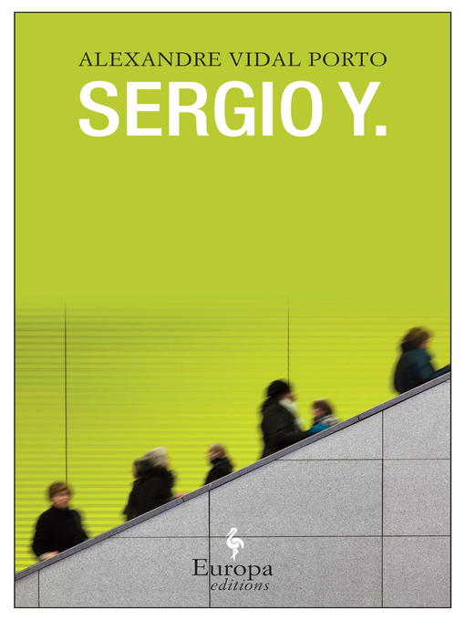 Title details for Sergio Y. by Alexandre Vidal Porto - Available