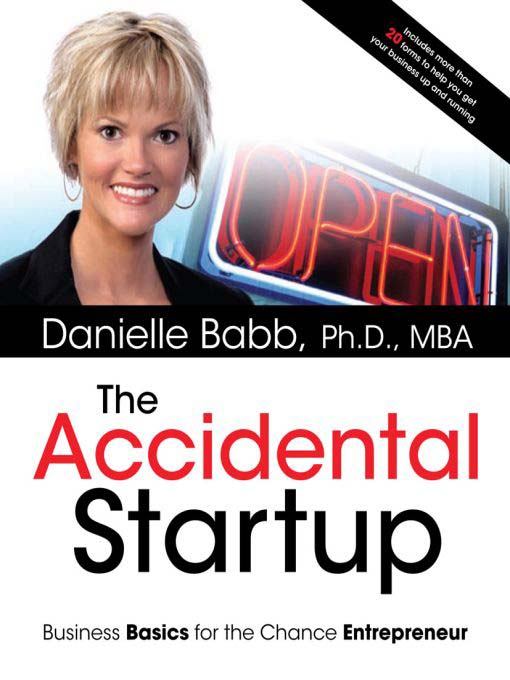 Title details for The Accidental Startup by Danielle Babb, Ph.D., MBA - Available