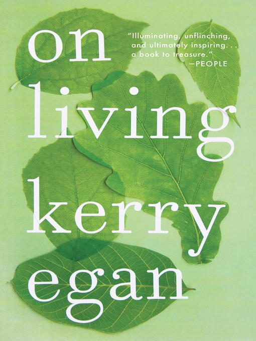 Title details for On Living by Kerry Egan - Available