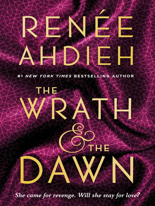 Title details for The Wrath & the Dawn by Renée Ahdieh - Wait list