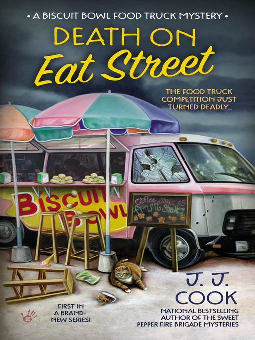 Title details for Death on Eat Street by J. J. Cook - Available