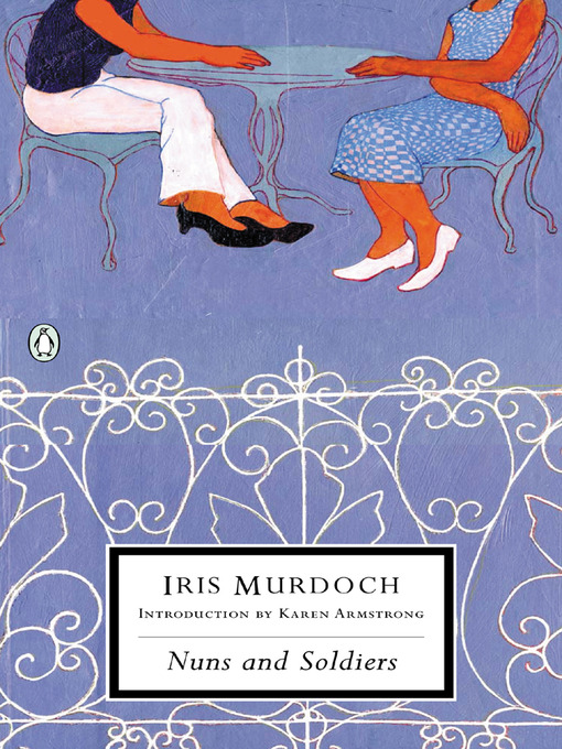 Title details for Nuns and Soldiers by Iris Murdoch - Available