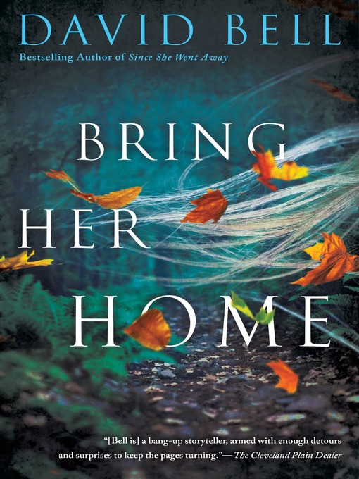 Title details for Bring Her Home by David Bell - Available