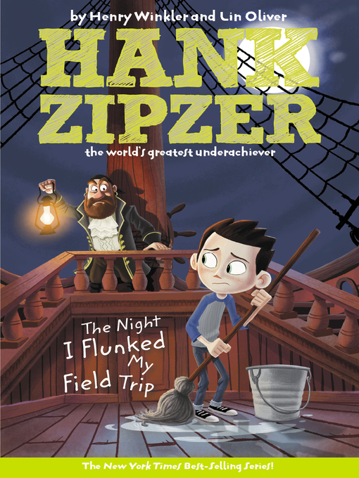 Title details for The Night I Flunked My Field Trip by Henry Winkler - Available