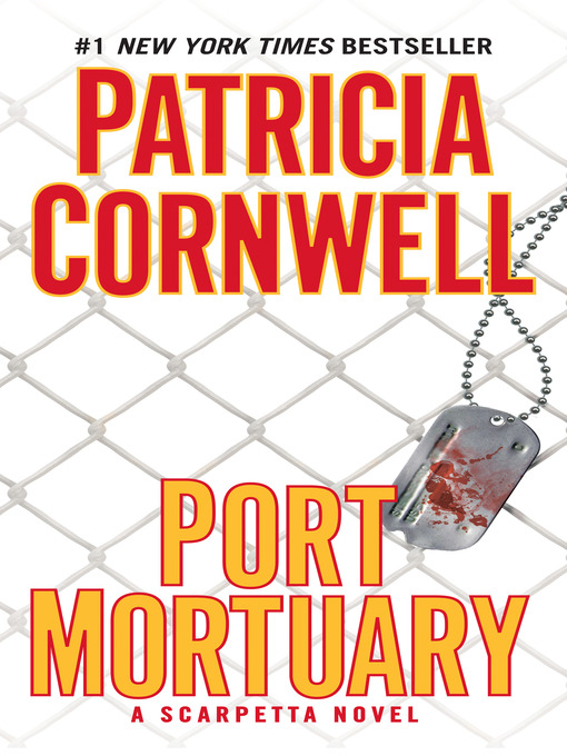 Title details for Port Mortuary by Patricia Cornwell - Available