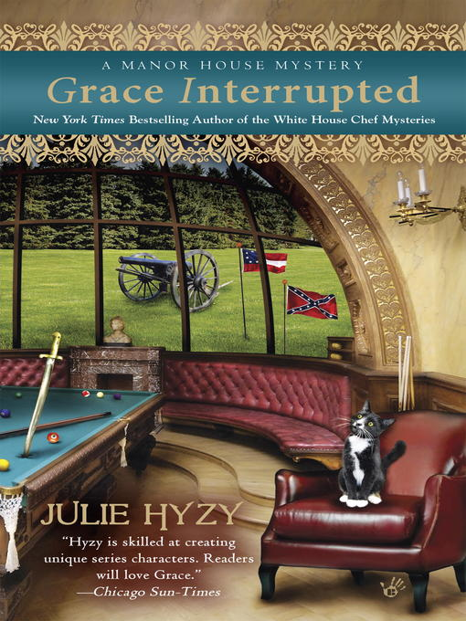 Title details for Grace Interrupted by Julie Hyzy - Wait list