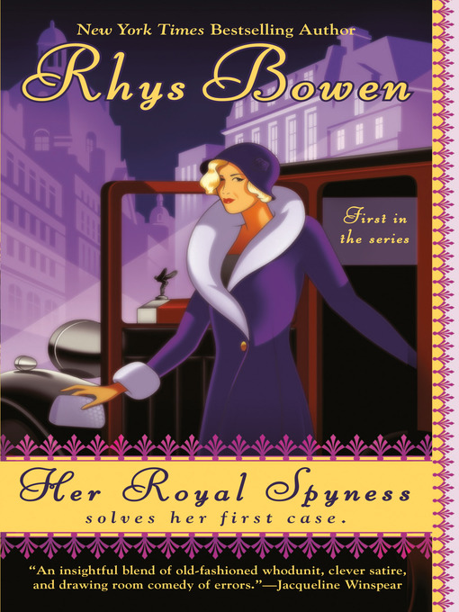 Title details for Her Royal Spyness by Rhys Bowen - Available