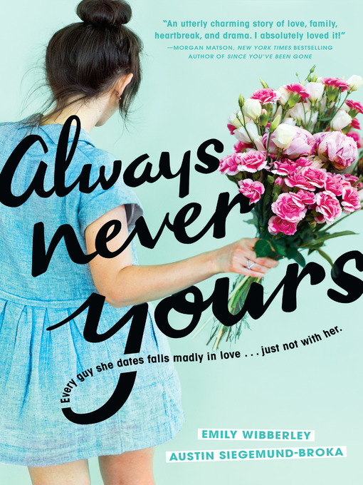 Title details for Always Never Yours by Emily Wibberley - Wait list