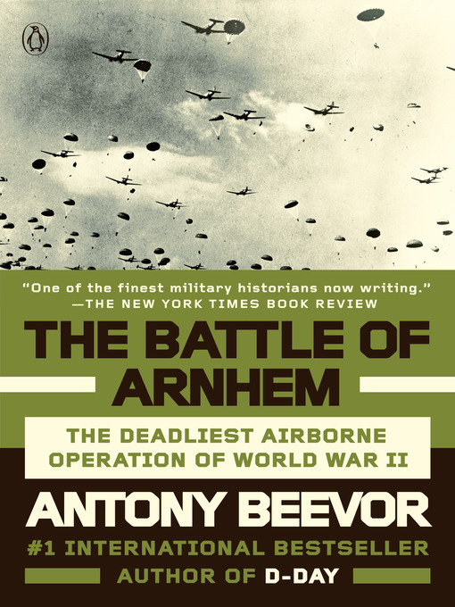 Title details for The Battle of Arnhem by Antony Beevor - Wait list