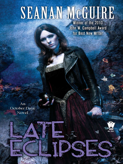Title details for Late Eclipses by Seanan McGuire - Wait list
