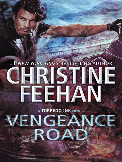 Title details for Vengeance Road by Christine Feehan - Available