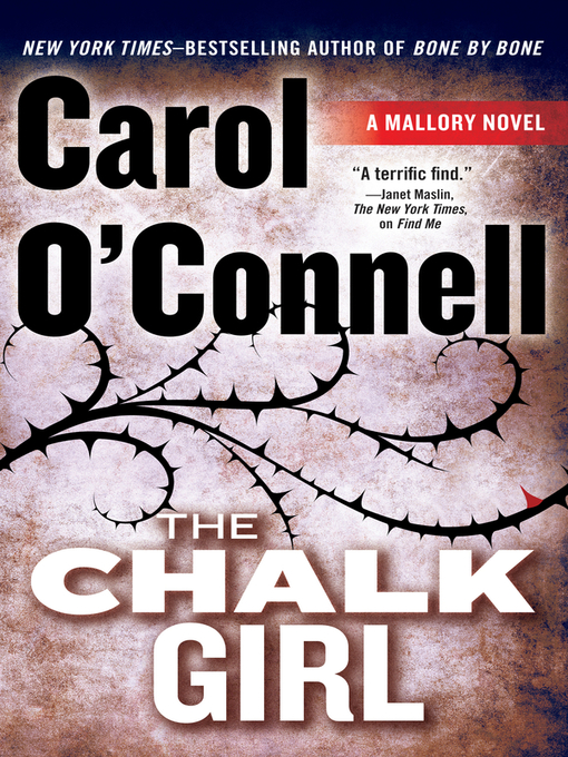 Title details for The Chalk Girl by Carol O'Connell - Available