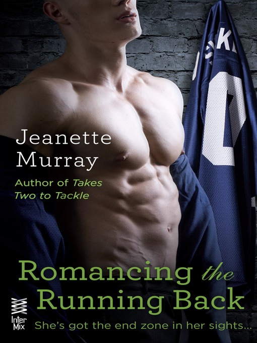 Title details for Romancing the Running Back by Jeanette Murray - Wait list