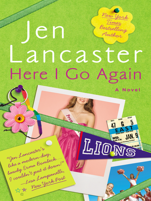 Title details for Here I Go Again by Jen Lancaster - Available