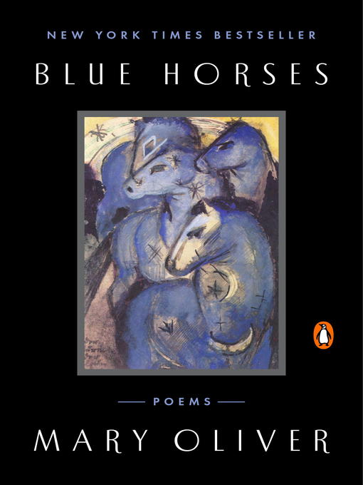 Title details for Blue Horses by Mary Oliver - Wait list
